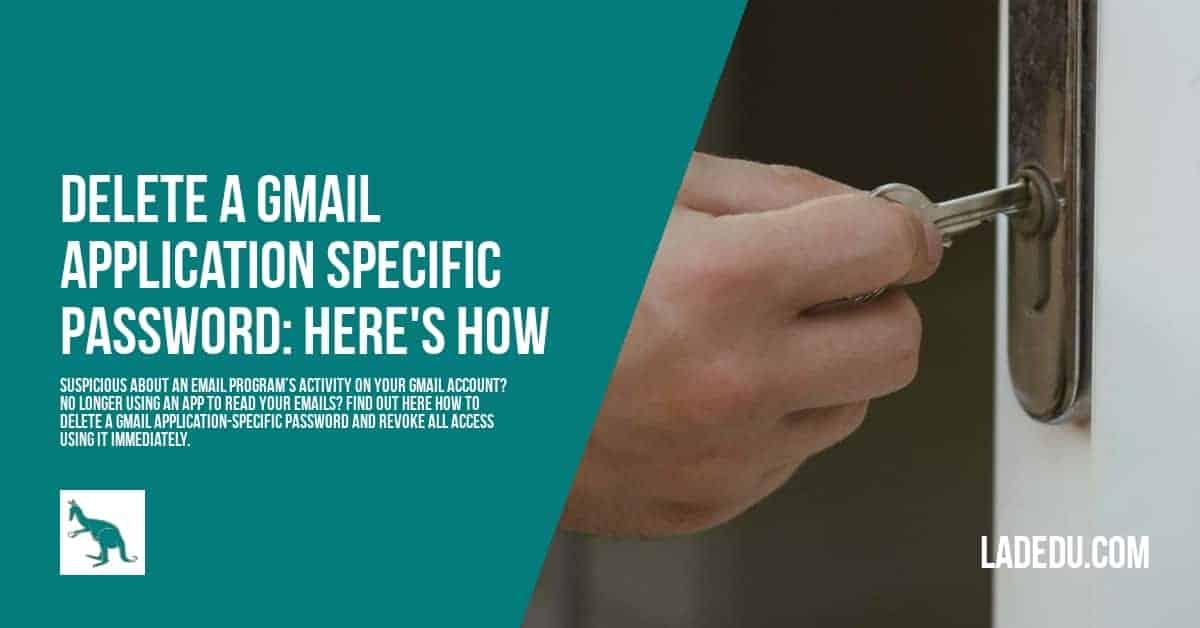 How to Delete a Gmail Application Specific Password - La De Du